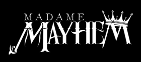 Madame Mayhem Announces Tour this March with SHIM