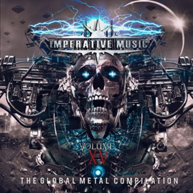 Imperative Music Presents The Global Metal Compilation Volume 15 Out Friday, May 11