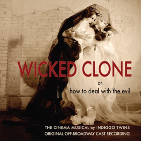 Off-Broadway Cast Recording of WICKED CLONE Now Available for Pre-Order