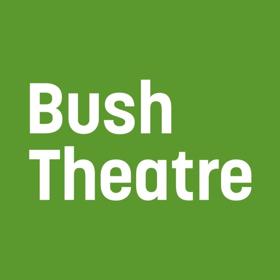 Bush Theatre Announces 2019 Season - The New Face Of Theatre