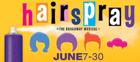 HAIRSPRAY Performs at Theatre Memphis in June