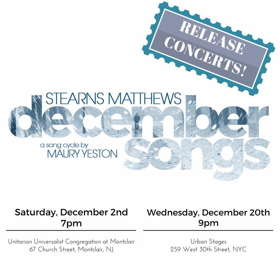 Stearns Matthews Releases First Male Recording of Maury Yeston's DECEMBER SONGS