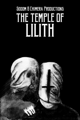 THE TEMPLE OF LILITH From Sodom & Chimera Productions Out Now