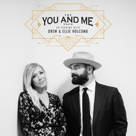 Drew & Ellie Holcomb Return to the Road Together in 2019