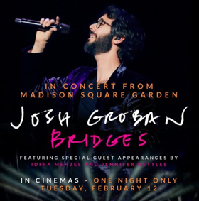 Josh Groban's 'Bridges' Concert with Idina Menzel Heads to Cinemas Nationwide