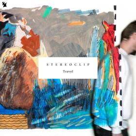 Stereoclip Unleashes Sophomore Artist Album TRAVEL
