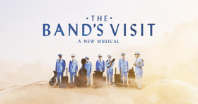 Bid Now to Win A Trip to THE BAND'S VISIT on Broadway!