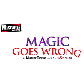 Book Now For Mischief Theatre, Penn & Teller's MAGIC GOES WRONG