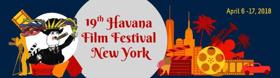 19th Havana Film Festival NY Announces Havana Star Prize Winners