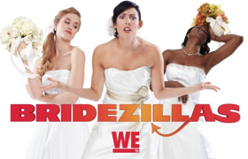 WE TV's Hit Series BRIDEZILLAS is Now Casting for 12th Season