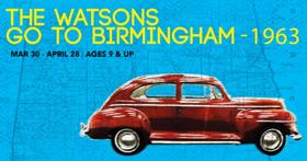 Chicago Children's Theatre to Debut THE WATSONS GO TO BIRMINGHAM – 1963