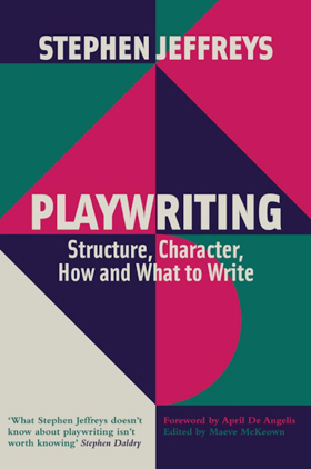Book Review: PLAYWRITING, Stephen Jeffreys