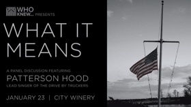 Patterson Hood To Perform At WHO KNEW What It Means Tomorrow