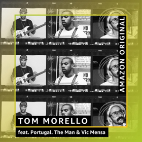 Tom Morello Releases Amazon Original Version of EVERY STEP THAT I TAKE ft. Portugal. The Man and Vic Mensa