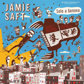 Jamie Saft's First Solo Album 'Solo a Genova' Out on RareNoise, 1/26