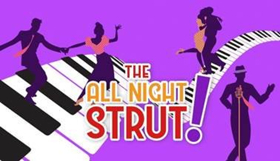 THE ALL NIGHT STRUT! Begins Nov. 9 at Milwaukee Rep