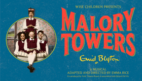 Emma Rice's MALORY TOWERS Announces Full Cast