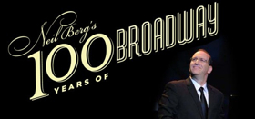 Cast Announced for NEIL BERG'S 100 YEARS OF BROADWAY at The VETS