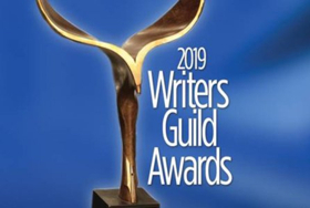 WRITER'S GUILD AWARDS Unveils 2019 Nominations