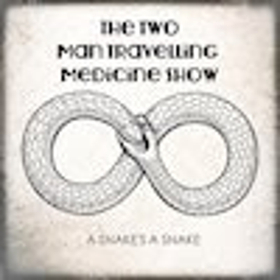 Superb Americana Country Punk From The Two Man Travelling Medicine Show