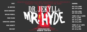 DR. JEKYLL AND MR. HYDE Comes to Carpenter Square Theatre