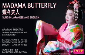 Pacific Opera Project Presents First Ever True-to-Story Bilingual Production Of Puccini's MADAMA BUTTERFLY
