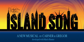 Carner And Gregor's ISLAND SONG To Be Presented At The West End Lounge