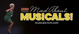 TCM To Pay Tribute To Musicals In June Programming Special 'Mad About Musicals!'