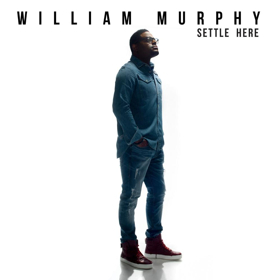 William Murphy Releases New Album 'Settle Here'