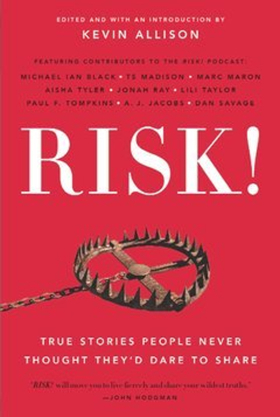 RISK! Book Featuring Michael Ian Black, Marc Maron, Aisha Tyler & More, Book Tour & Live Shows with Kevin Allison This Summer