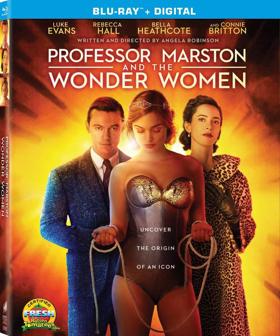 PROFESSOR MARSTON AND THE WONDER WOMEN Debuting on Blu-ray, DVD, and Digital on 1/30