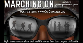 FIRST LOOK: CRE Outreach Presents MARCHING ON World Premiere Written and Performed by Military Veterans