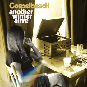 GospelbeacH's New Album ANOTHER WINTER ALIVE Out 11/30 Via Alive Naturalsound Records