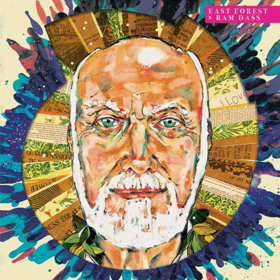 East Forest & Ram Dass To Release Collaborative Album and Song feat. Krishna Das Out Now