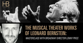 Broadway Director Lonny Price to Lead Leonard Bernstein Masterclass at HB Studio