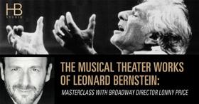 Broadway Director Lonny Price to Lead Leonard Bernstein Masterclass