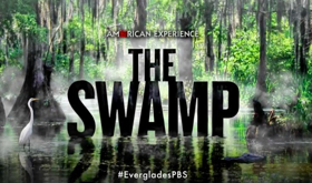 PBS' 'American Experience' to Premiere THE SWAMP