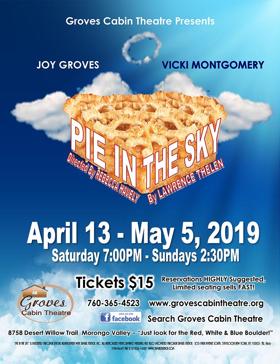 Mamma's Secret Recipe! Groves Cabin Theatre Presents PIE IN THE SKY