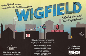 WIGFIELD Comes to Hollywood Fringe