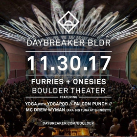 DAYBREAKER BLDR to Bring Early Morning Dance Party to Boulder Theater