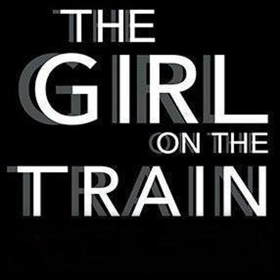 International Bestseller THE GIRL ON THE TRAIN to Receive Stage Adaptation