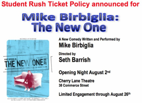 Student Rush Tickets Announced for MIKE BIRBIGLIA: THE NEW ONE