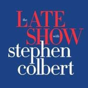 Scoop: Upcoming Guests On THE LATE SHOW WITH STEPHEN COLBERT  7/31-8/3 on CBS