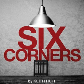 Keith Huff's SIX CORNERS to Premiere at American Blues Theater