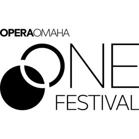 Opera Omaha Launches Inaugural ONE Festival