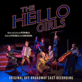 Broadway Records Announces Cast Recording for THE HELLO GIRLS