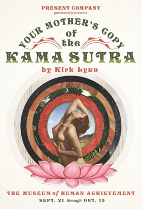 BWW Review: YOUR MOTHER'S COPY OF THE KAMA SUTRA at The Museum of Human Achievement