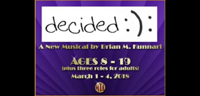 Musical Theatre of Anthem Presents DECIDED