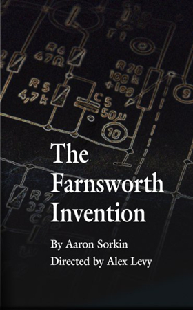 1st Stage Presents the Regional Premiere of Aaron Sorkin's THE FARNSWORTH INVENTION
