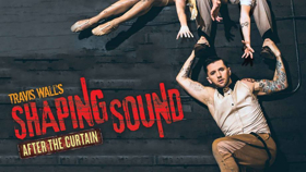 Dancer/Choreographer Travis Wall Brings SHAPING SOUND to D.C.